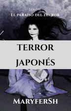 Terror Japones by MaryferSh13