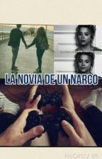 LA NOVIA DE UN NARCO by _ale_guti