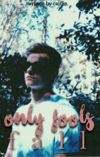 only fools fall » lucaya