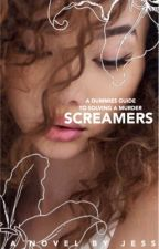Screamers (Coming Soon) by apheIion