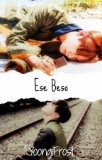 Ese beso  ❀ V-Hope by YoongiFrost