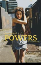 New Found Powers by AmandaHolloway8