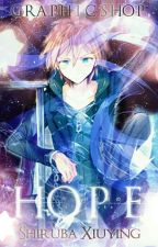 Hope {Anime Covers}[Closed For Catch Up] by xiiuu_