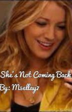 She's Not Coming Back by m5ellay7