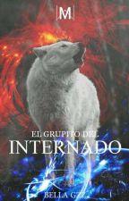 El Grupito Del Internado by bella_mellark
