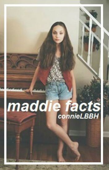 maddie facts ✨