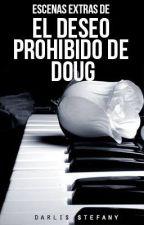 Escenas extras de El deseo Prohibido de Doug by darlis_steff