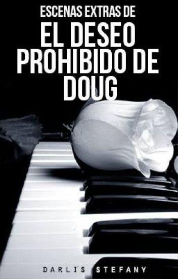 Escenas extras de El deseo Prohibido de Doug