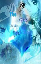 The girl in glass --a fairy tail fan fiction-- by That_Fandom_Grl