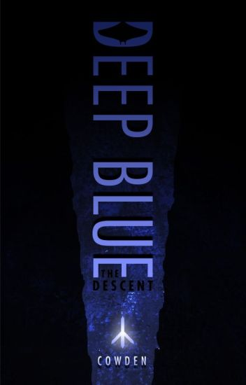 Deep Blue - The Descent