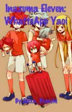 Inazuma Eleven WhattsApp Yaoi by Yonaka_Megpoid