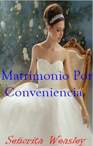 Matrimonio Por Conveniencia (Terminada)
