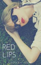 Red lips ➳ kaylor by swiftxhoran
