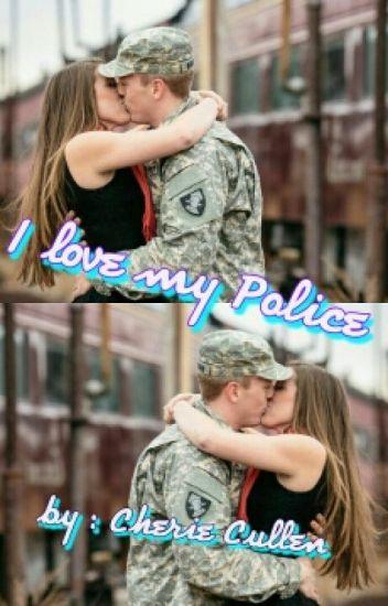 I Love My Police