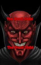 The Devil Child by gabby2503