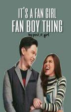 It's a fan girl-fan boy thing by post_it_girl