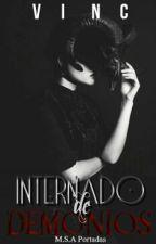 Internado De Demonios. by _MyAwesomeLife_