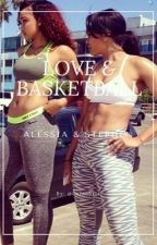 Love & Basketball: Alessia and Stephen (Stephen Curry Fanfiction) by lmfaobrit