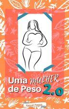 Uma Mulher De Peso 2 by RaquelPassos8