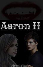 Aaron || by FiorellaTaybo