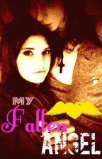My Fallen Angel (COMPLETE) by nikkitaylor97