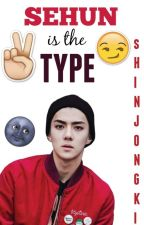 Sehun is the type by ShinJongKi