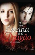 a Ovelha e o Dragão -Os Escolhidos- by barbara_lira
