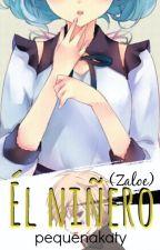 El Niñero  (Zaloe)  by pequenakaty