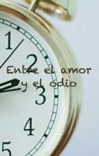 Entre El Amor Y El Odio by ShipperPotterhead