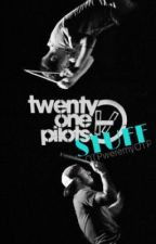TØP STUFF by OTPweremyOTP
