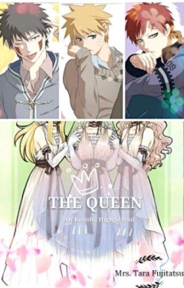 The Queen Of Konoha High School - SASUNARU