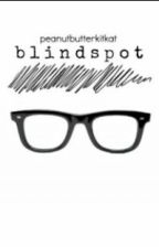 Blindspot by peanutbutterkitkat