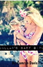 Dallas's Baby Girl by CJadeDavis