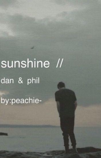 sunshine // dan&phil