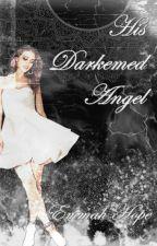 His Darkened Angel by Athenasbrain