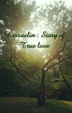 Rowaelin Fanfiction by 20_Khaleesi_15