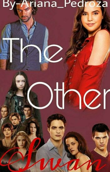 The Other Swan (a Twilight/Aidan Turner Fanfiction) (#Wattys2017)
