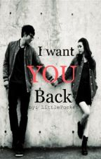 I want you back[One shot story] by SummerLynx