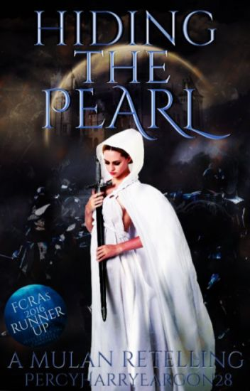 Hiding the Pearl: A Mulan Retelling