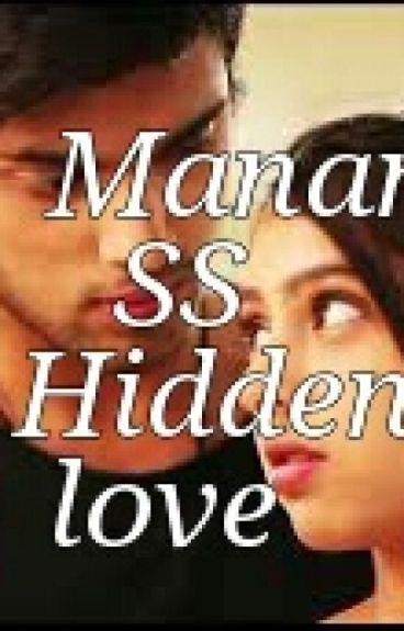 Manan SS - HIDDEN LOVE