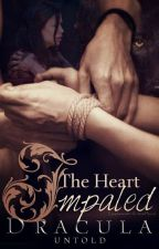 The Heart Impaled | Dracula Untold by Coyhunde