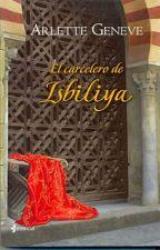EL CARCELERO DE  ISBILIYA by eva_2307
