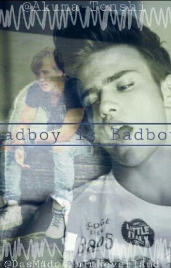 Badboy is Badboy ?