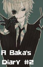 A Baka's Diary #2 by DemonicOv
