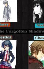 The Forgotten Shadow's by thepranksterprincess