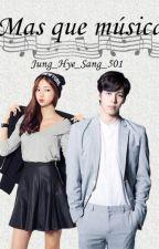 Más que Música (HongBin) by Jung_Hye_Sang_501