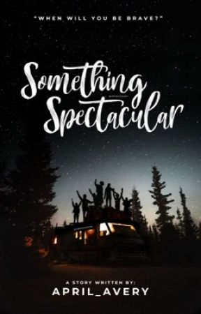 Something Spectacular by april_avery