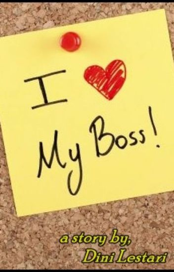 I Love My Boss !