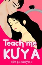 Teach me Kuya by simpleshy03