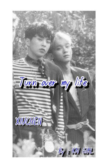 Turn Over My Life